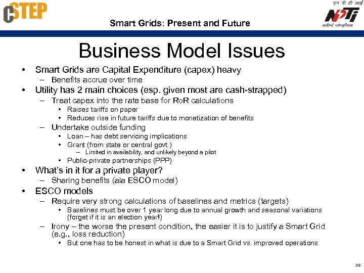 Smart Grids: Present and Future Business Model Issues • Smart Grids are Capital Expenditure