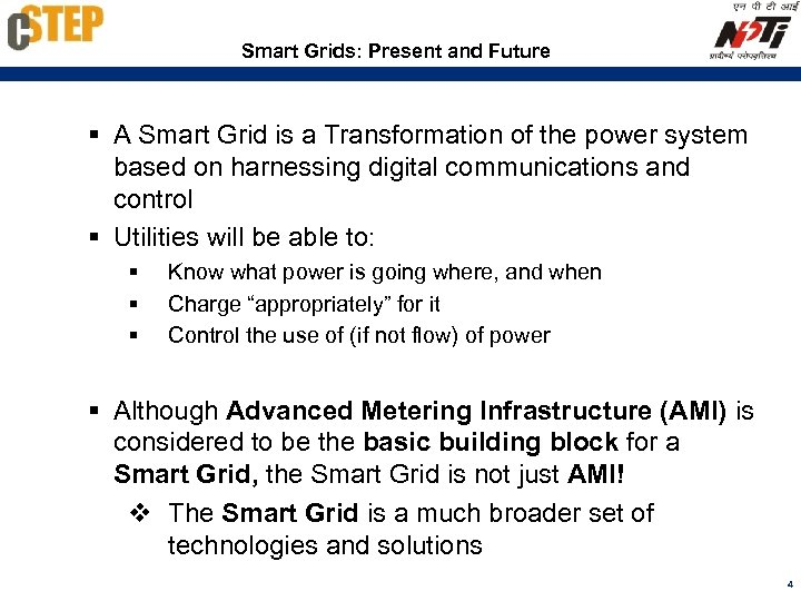 Smart Grids: Present and Future § A Smart Grid is a Transformation of the