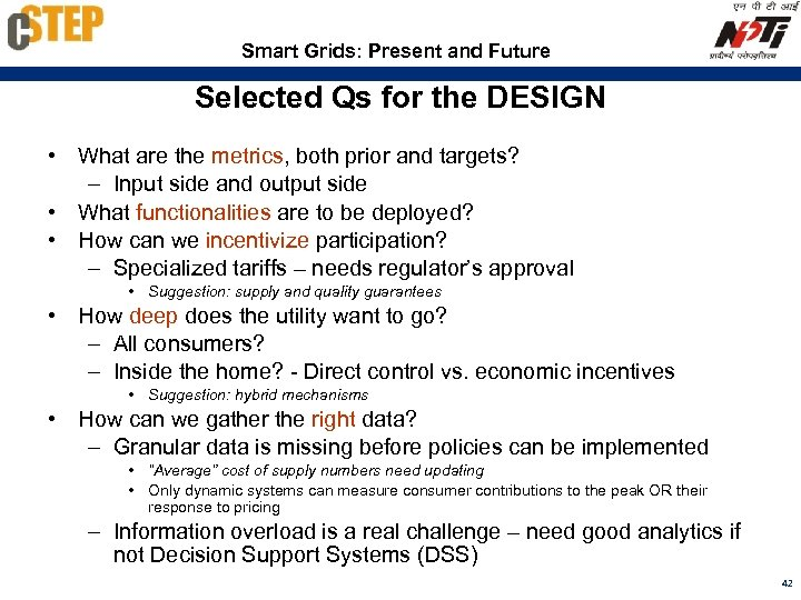 Smart Grids: Present and Future Selected Qs for the DESIGN • What are the
