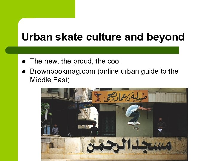 Urban skate culture and beyond l l The new, the proud, the cool Brownbookmag.