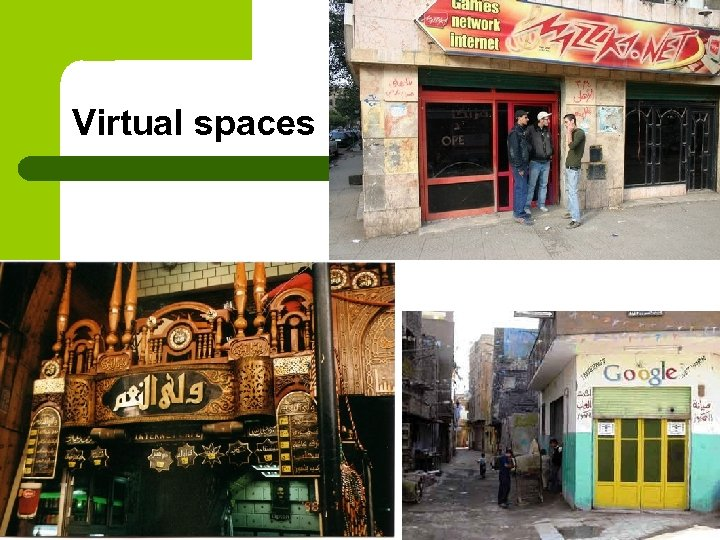 Virtual spaces