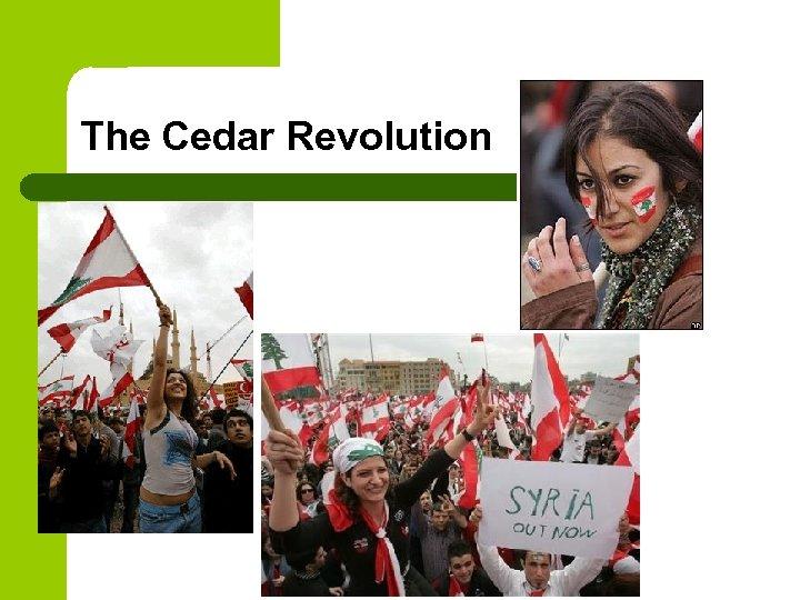 The Cedar Revolution