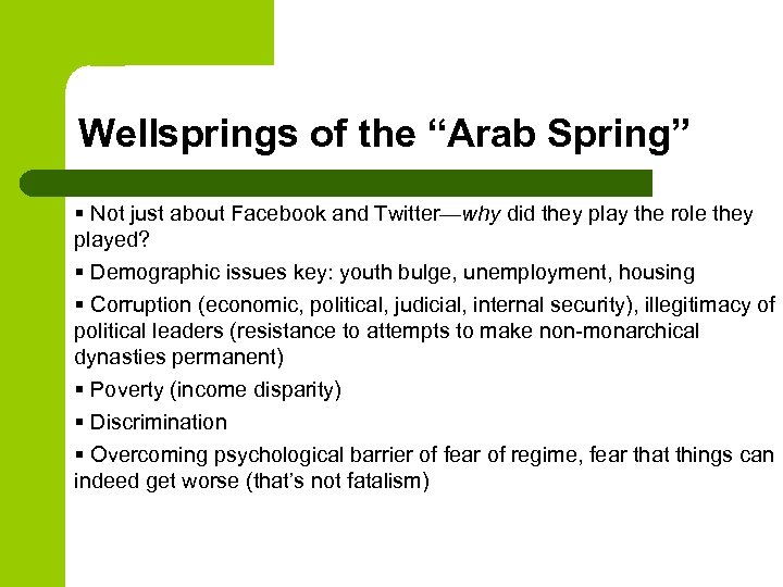 """Wellsprings of the """"Arab Spring"""" § Not just about Facebook and Twitter—why did they"""