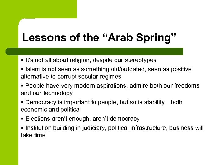 """Lessons of the """"Arab Spring"""" § It's not all about religion, despite our stereotypes"""