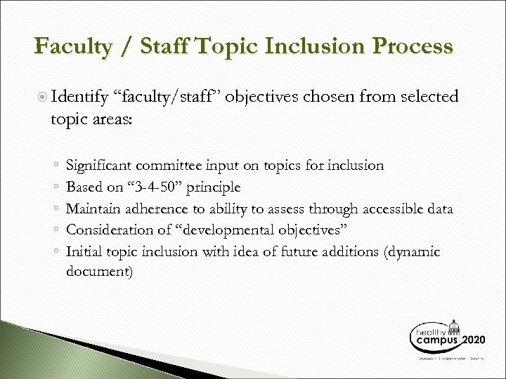 """Faculty / Staff Topic Inclusion Process Identify """"faculty/staff"""" objectives chosen from selected topic areas:"""