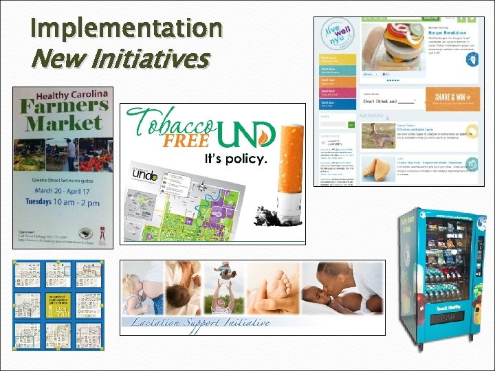 Implementation New Initiatives