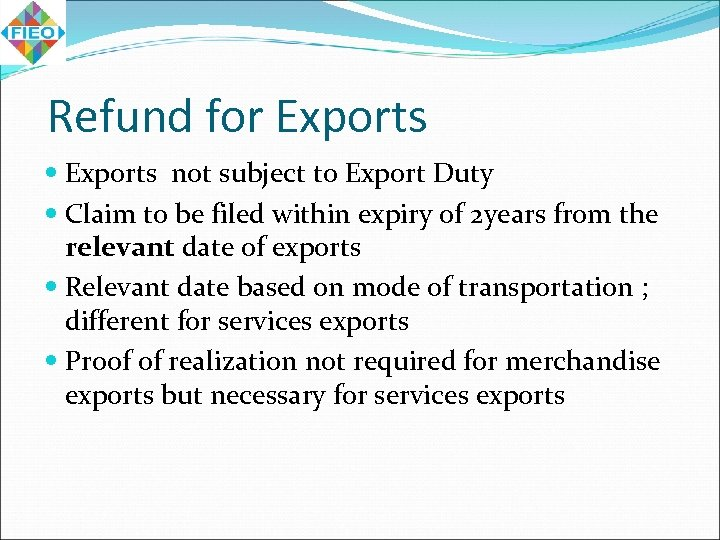 Refund for Exports not subject to Export Duty Claim to be filed within expiry