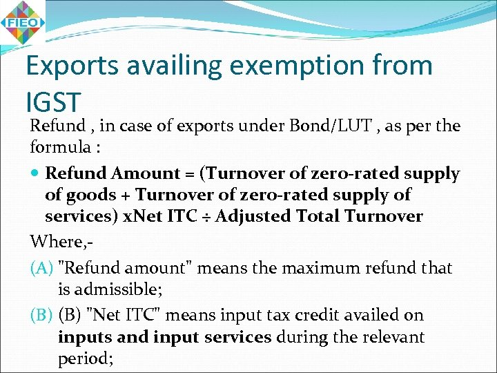 Exports availing exemption from IGST Refund , in case of exports under Bond/LUT ,