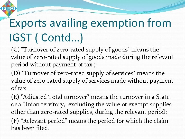Exports availing exemption from IGST ( Contd…) (C)