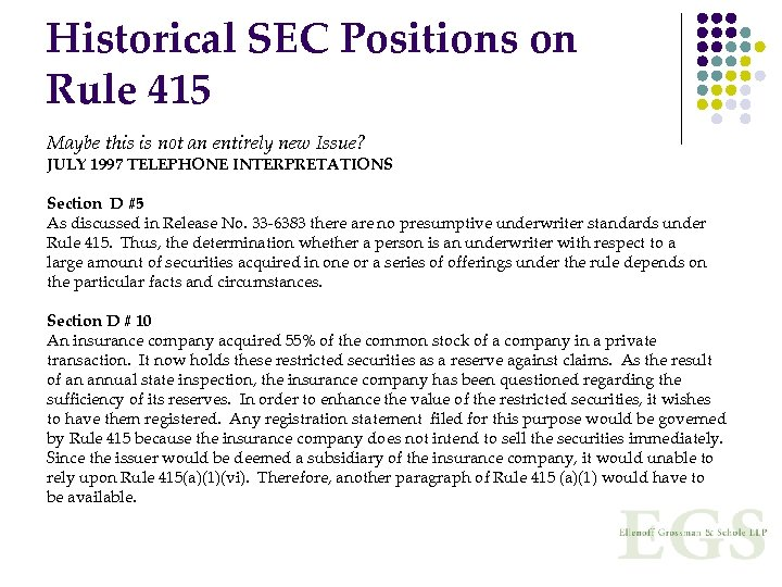 Historical SEC Positions on Rule 415 Maybe this is not an entirely new Issue?