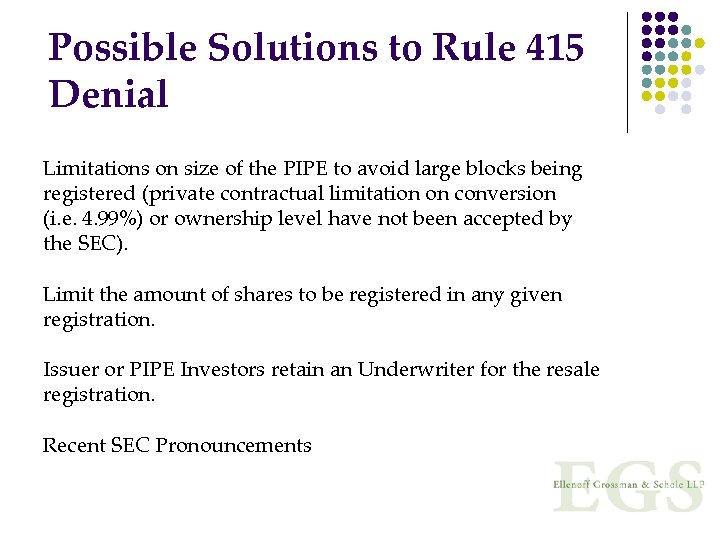 Possible Solutions to Rule 415 Denial Limitations on size of the PIPE to avoid
