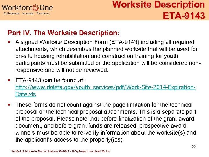 Worksite Description ETA-9143 Part IV. The Worksite Description: § A signed Worksite Description Form