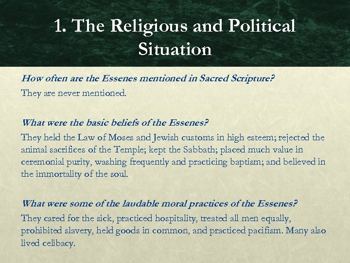 1. The Religious and Political Situation How often are the Essenes mentioned in Sacred