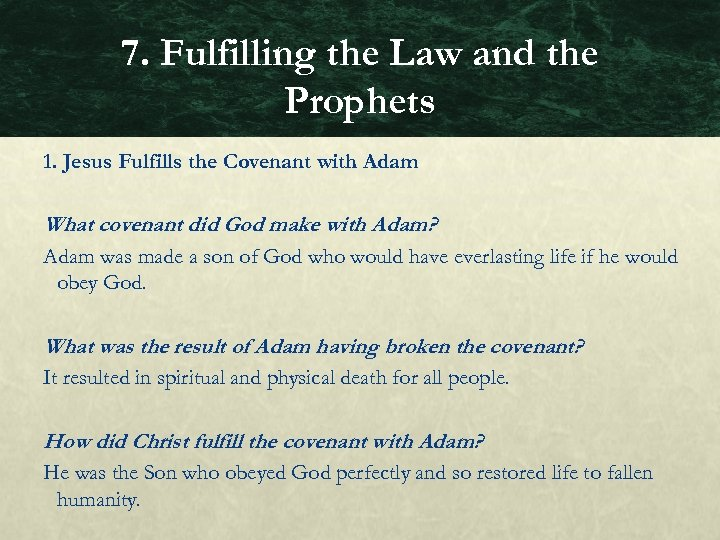7. Fulfilling the Law and the Prophets 1. Jesus Fulfills the Covenant with Adam