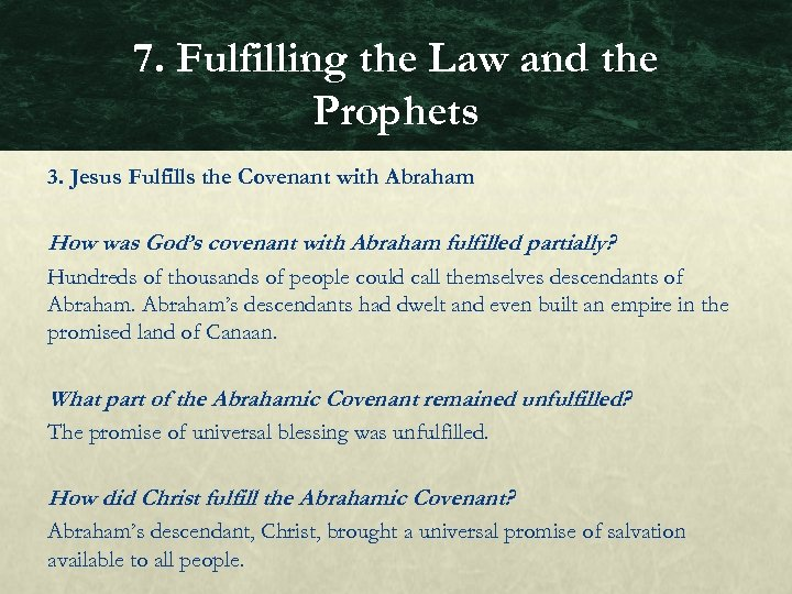 7. Fulfilling the Law and the Prophets 3. Jesus Fulfills the Covenant with Abraham