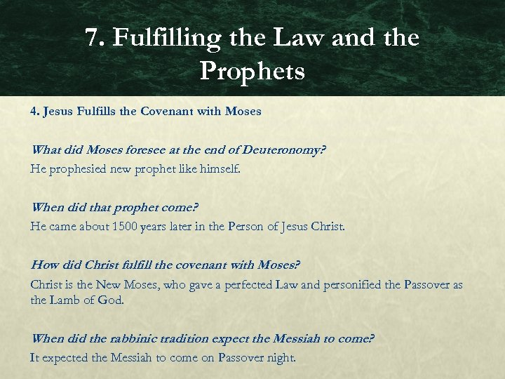 7. Fulfilling the Law and the Prophets 4. Jesus Fulfills the Covenant with Moses