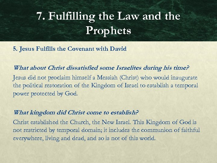 7. Fulfilling the Law and the Prophets 5. Jesus Fulfills the Covenant with David