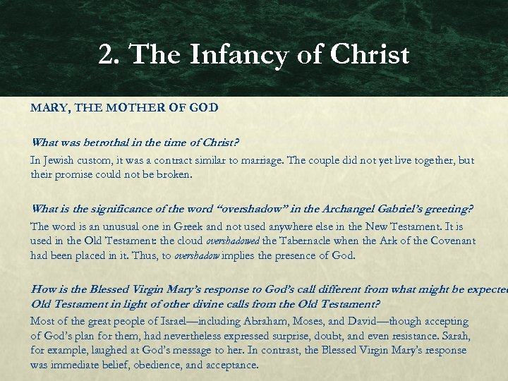 2. The Infancy of Christ MARY, THE MOTHER OF GOD What was betrothal in