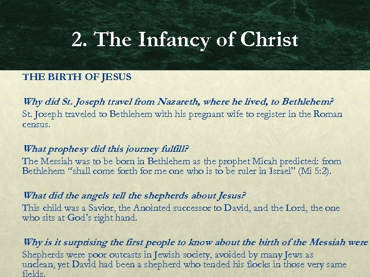 2. The Infancy of Christ THE BIRTH OF JESUS Why did St. Joseph travel