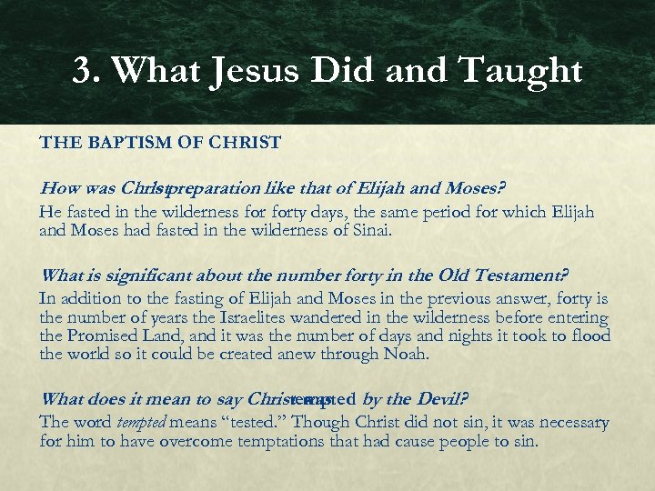3. What Jesus Did and Taught THE BAPTISM OF CHRIST How was Christpreparation like