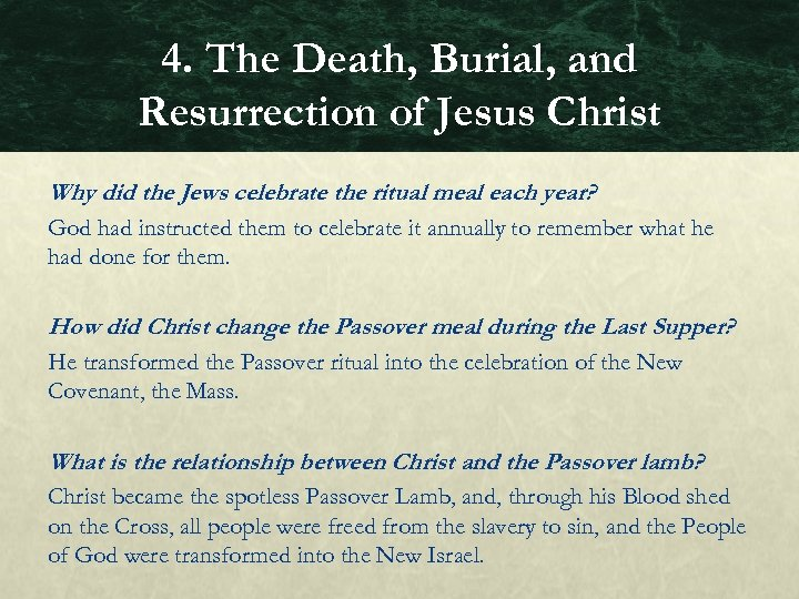 4. The Death, Burial, and Resurrection of Jesus Christ Why did the Jews celebrate