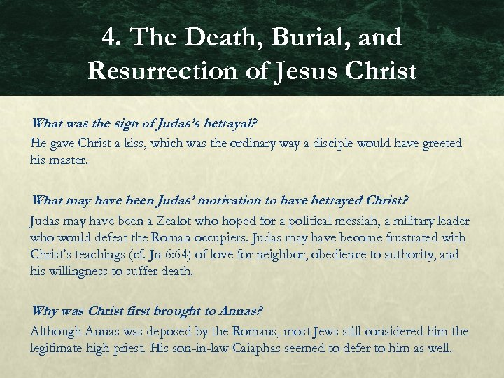 4. The Death, Burial, and Resurrection of Jesus Christ What was the sign of