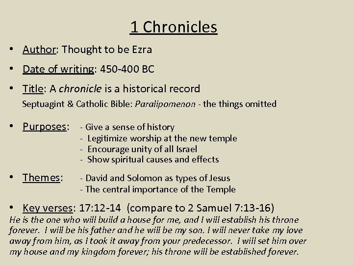 1 Chronicles • Author: Thought to be Ezra • Date of writing: 450 -400