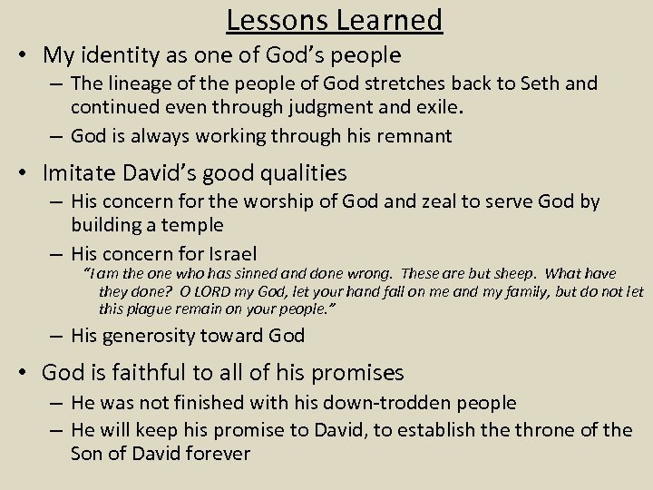 Lessons Learned • My identity as one of God's people – The lineage of