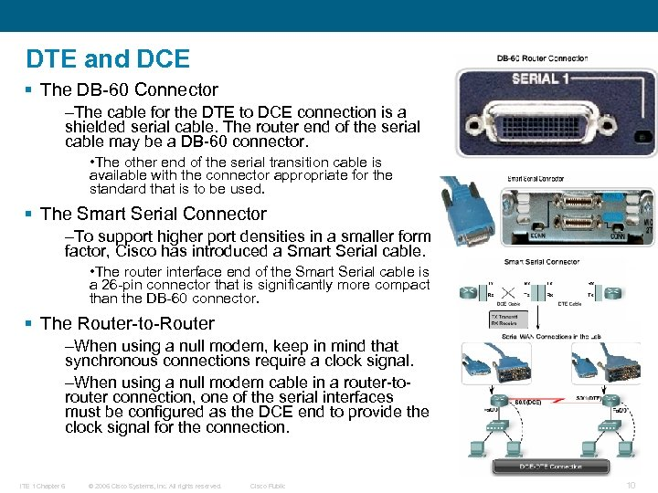 DTE and DCE § The DB-60 Connector –The cable for the DTE to DCE