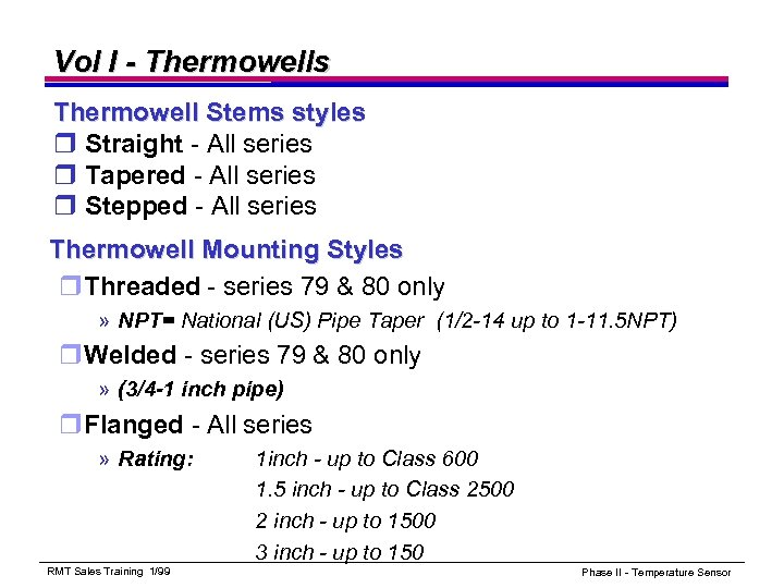 Vol I - Thermowells Thermowell Stems styles r Straight - All series r Tapered