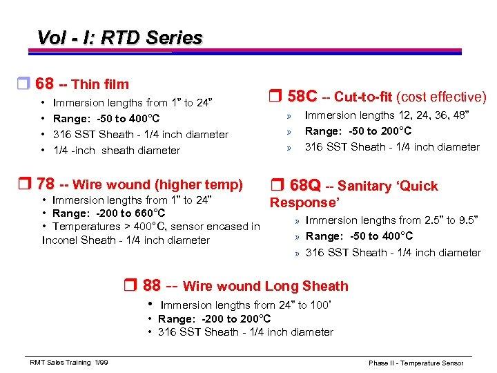 Vol - I: RTD Series r 68 -- Thin film • • Immersion lengths