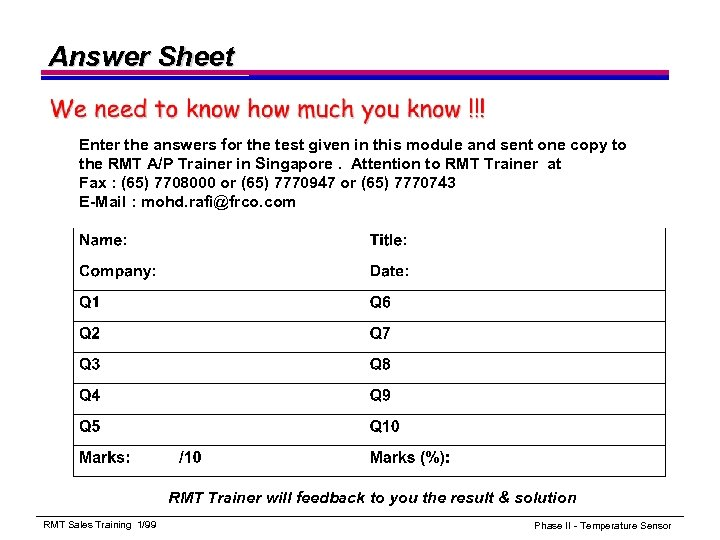 Answer Sheet Enter the answers for the test given in this module and sent