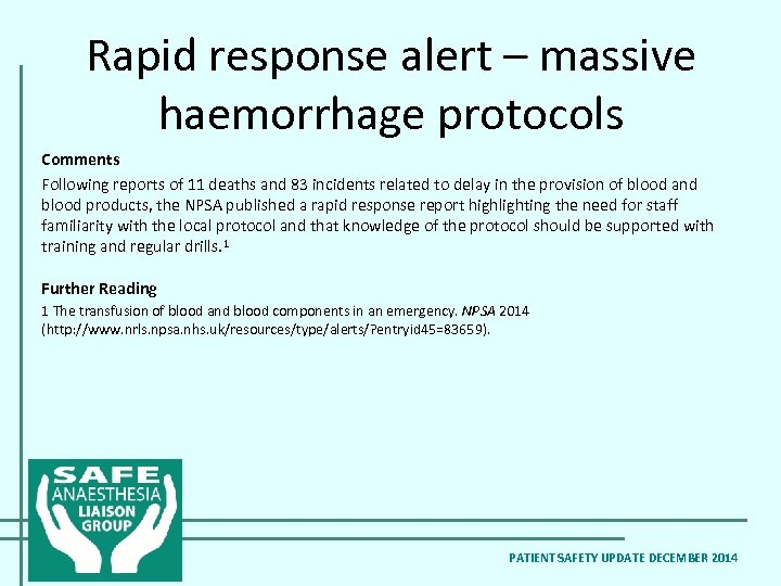 Rapid response alert – massive haemorrhage protocols Comments Following reports of 11 deaths and