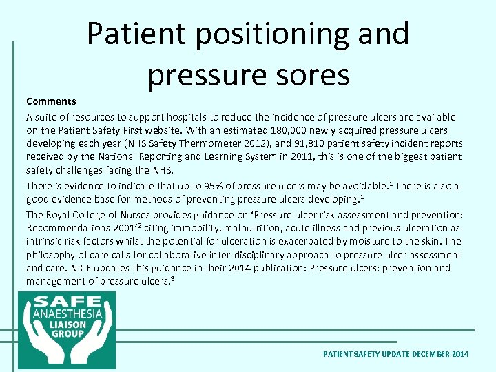 Patient positioning and pressure sores Comments A suite of resources to support hospitals to