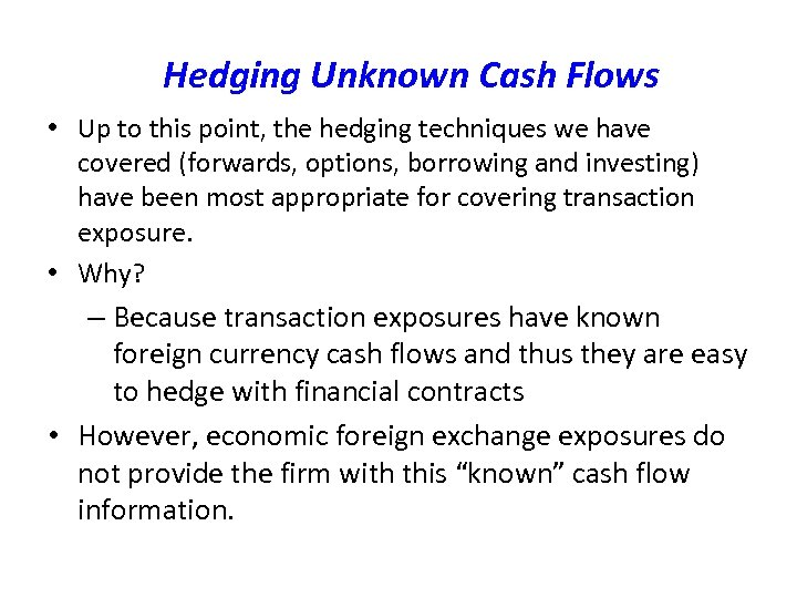 evaluating transaction exposures and hedging solutions for 13 transaction exposure management for a us firm 6 cross hedging hedges exposure in one currency by the use of futures or other contracts on another currency that is correlated with the first currency 7 a variety of swap agreements can be used for transaction exposure management: a.