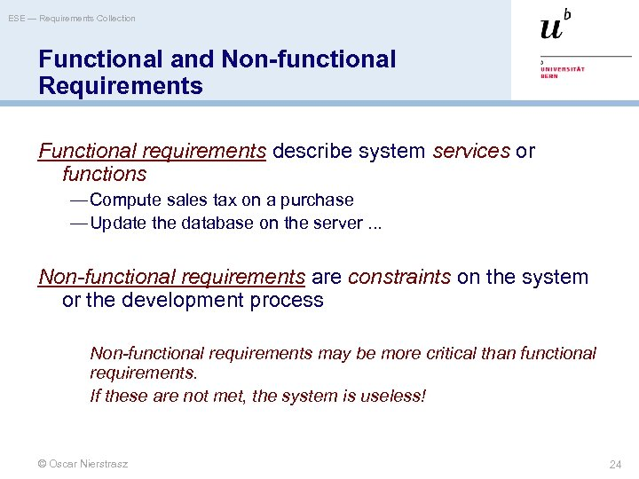 ESE — Requirements Collection Functional and Non-functional Requirements Functional requirements describe system services or