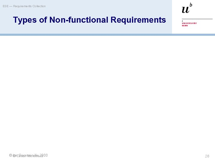 ESE — Requirements Collection Types of Non-functional Requirements © © Oscar Nierstrasz Ian Sommerville