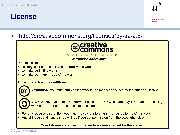 ESE — Requirements Collection License > http: //creativecommons. org/licenses/by-sa/2. 5/ Attribution-Share. Alike 2. 5