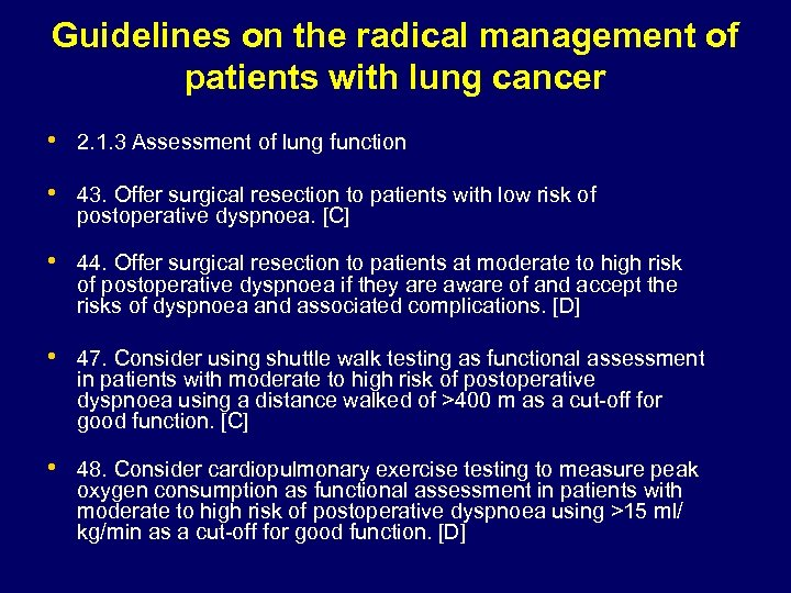 Guidelines on the radical management of patients with lung cancer • 2. 1. 3