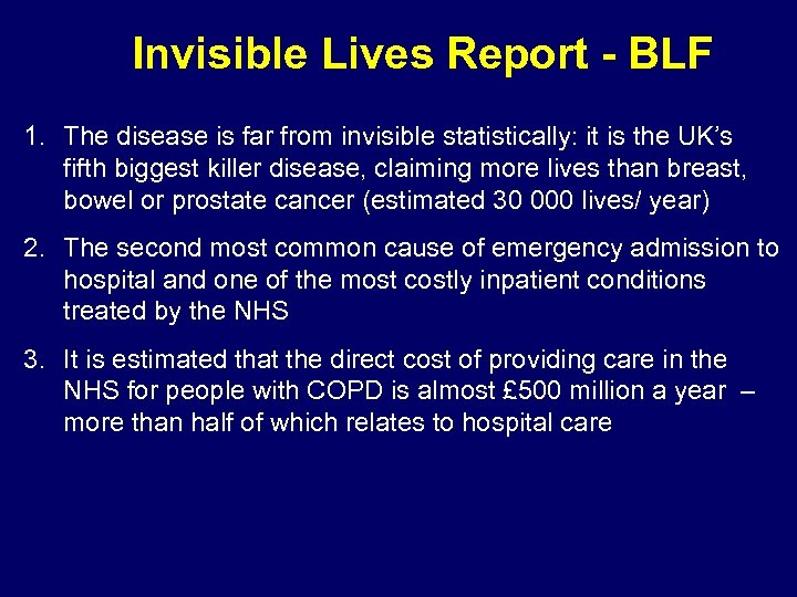 Invisible Lives Report - BLF 1. The disease is far from invisible statistically: it