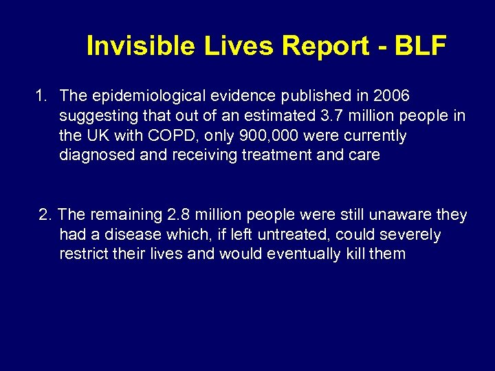 Invisible Lives Report - BLF 1. The epidemiological evidence published in 2006 suggesting that