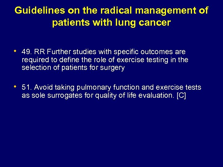 Guidelines on the radical management of patients with lung cancer • 49. RR Further
