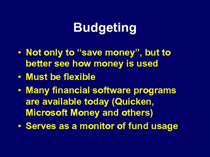"Budgeting • Not only to ""save money"", but to better see how money is"