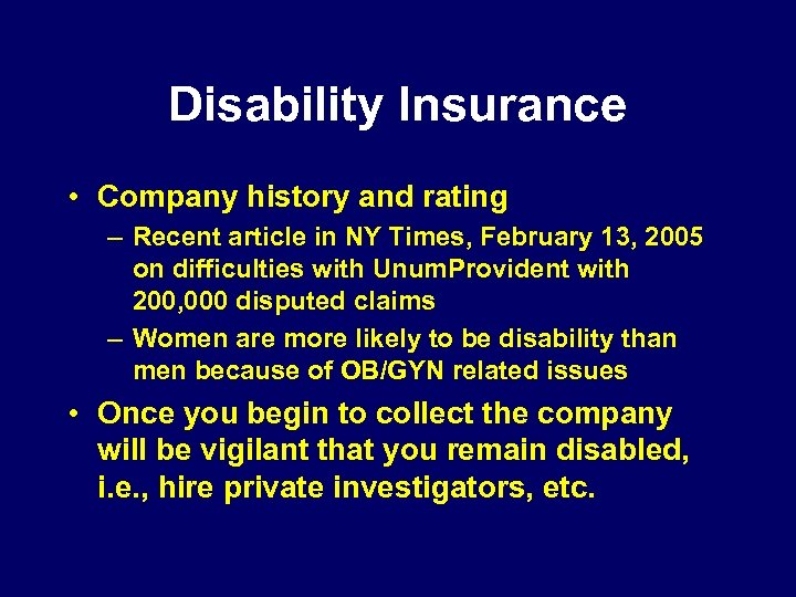 Disability Insurance • Company history and rating – Recent article in NY Times, February