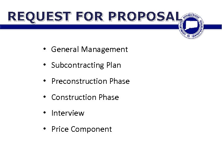 REQUEST FOR PROPOSAL • General Management • Subcontracting Plan • Preconstruction Phase • Construction