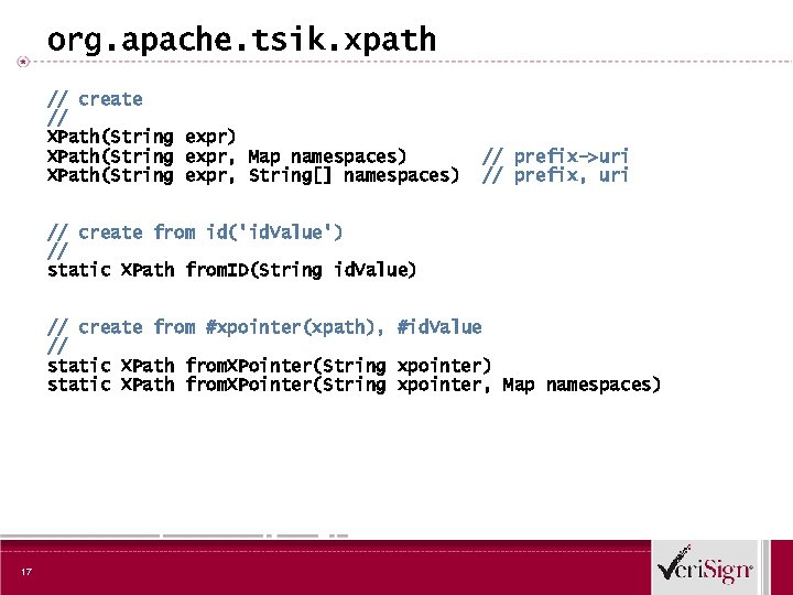 org. apache. tsik. xpath // create // XPath(String expr) XPath(String expr, Map namespaces) XPath(String