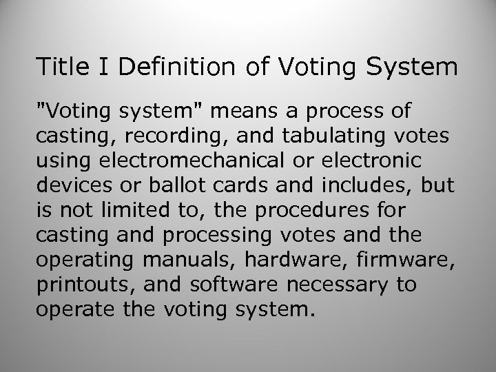 Title I Definition of Voting System