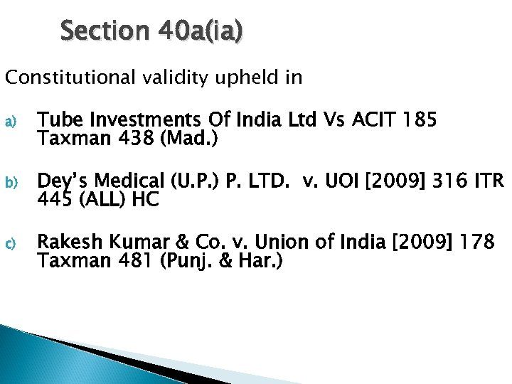 Section 40 a(ia) Constitutional validity upheld in a) Tube Investments Of India Ltd Vs