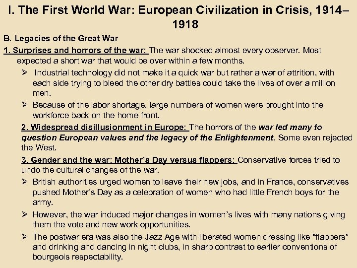 I. The First World War: European Civilization in Crisis, 1914– 1918 B. Legacies of