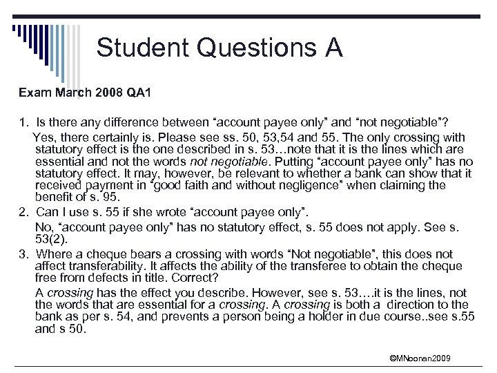 Student Questions A Exam March 2008 QA 1 1. Is there any difference between
